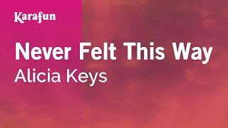 Karaoke Never Felt This Way - Alicia Keys *