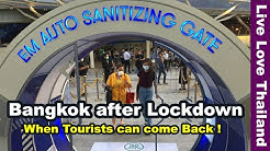 Bangkok after Lockdown - When tourists can come back! #livelovethailand