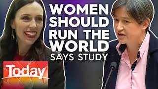 Women should run the world says new research | TODAY Show Australia