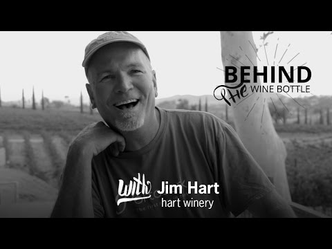 Behind the Wine Bottle with Jim Hart