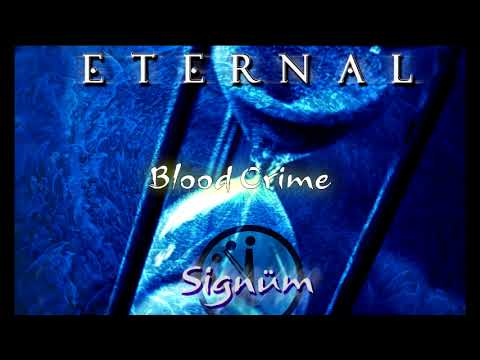 ETERNAL - Blood Crime (Signum) 2017 AUDIO