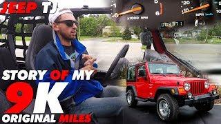 Story of My 9k Original Mile Jeep TJ