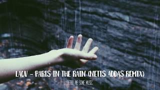 Video Lauv - Paris In The Rain (Netis Addas Remix) download MP3, 3GP, MP4, WEBM, AVI, FLV Juni 2018