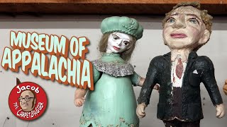 Museum of Appalachia - Strange and Wonderful Collection