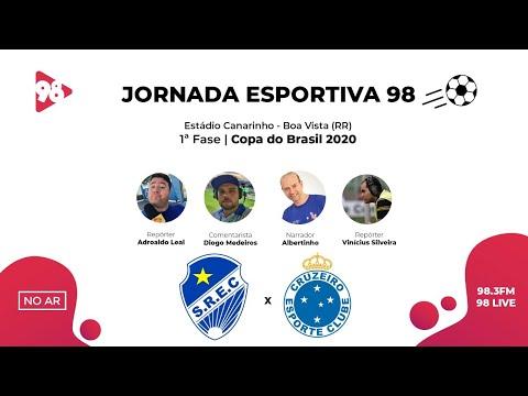 CRUZEIRO X SÃO RAIMUNDO-RR | COPA DO BRASIL | RÁDIO 98FM AO VIVO