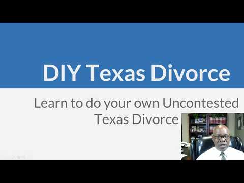 How to do your own Uncontested Divorce in Texas