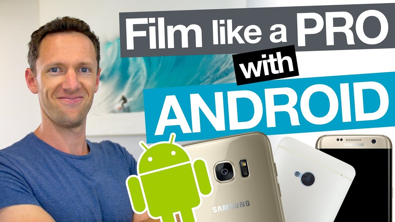 How to shoot video from Android 81