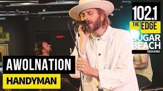 AWOLNATION - Handyman (Live at the Edge)