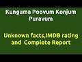Kunguma Poovum Konjum Puravum  2009 movie  IMDB Rating  Review   Complete report   Story   Cast