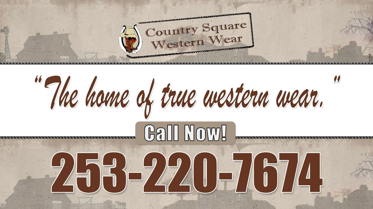 Country Square Auburn | Cowboy Boots Seattle | Cowboy Boots Tacoma | Cowboy  Boots Everett