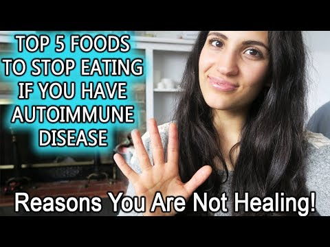 TOP 5 FOODS TO AVOID IF YOU HAVE AUTOIMMUNE DISEASE