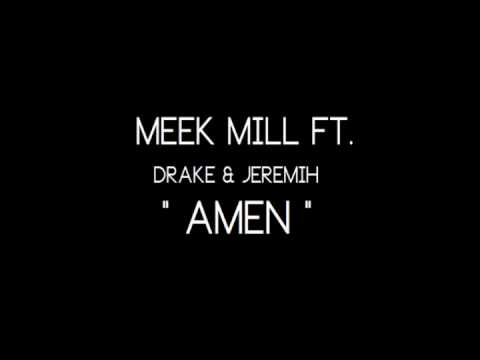 Meek Mill ft. Drake & Jeremih - Amen SLOWED