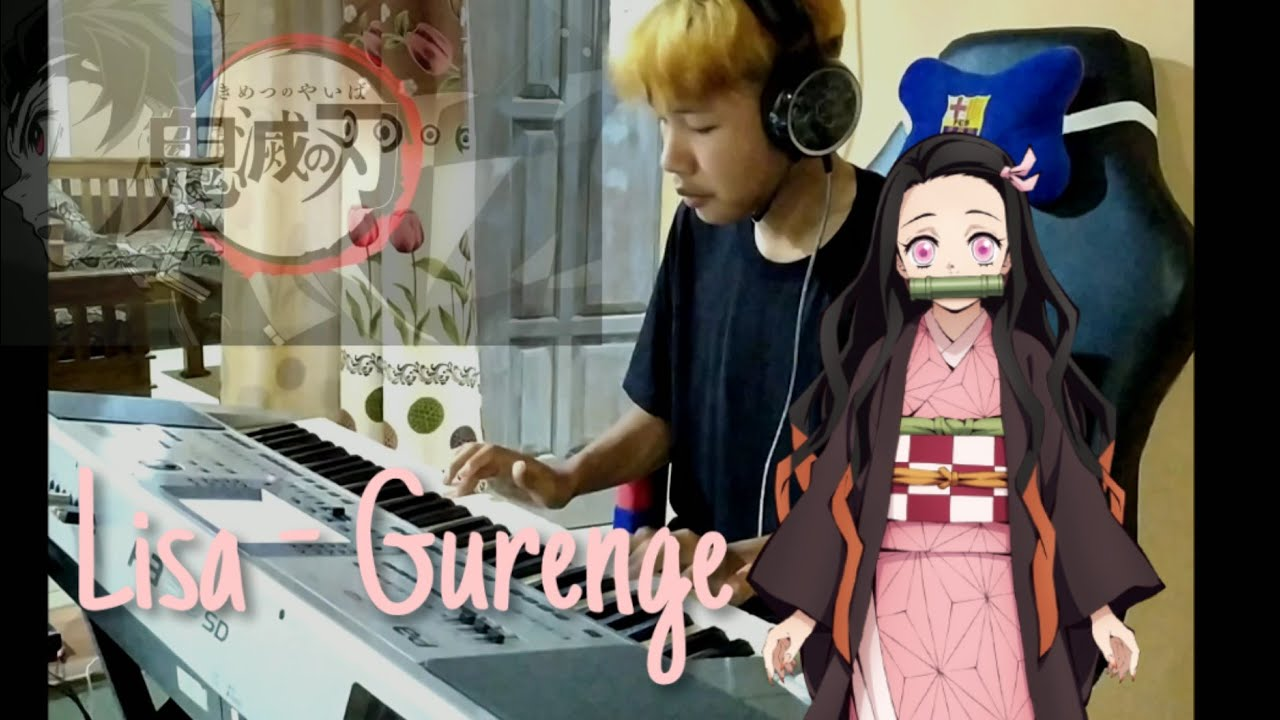 Cover piano - Lisa - (Gurenge) + instrumental + easy key and edit skill:)