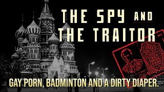 The Spy and the Traitor - Gay Porn, Badminton and a Dirty Diaper