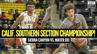 Sierra Canyon and Mater Dei CLASH for CIF Southern Section Championship!