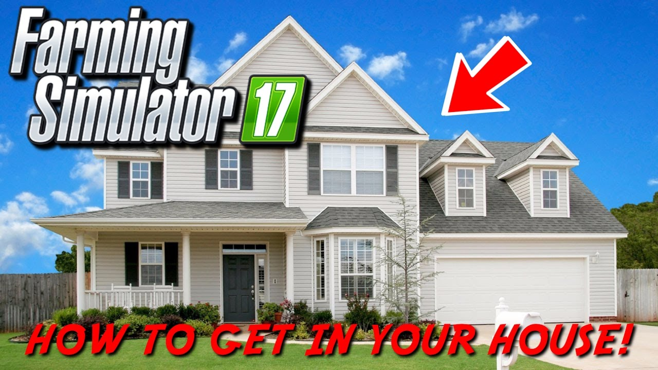 How To Glitch Into Your House In Farming Simulator 17