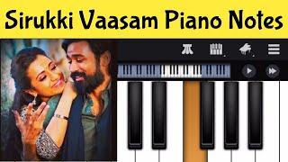 Sirukki Vaasam Piano Notes| Piano Tamil Songs