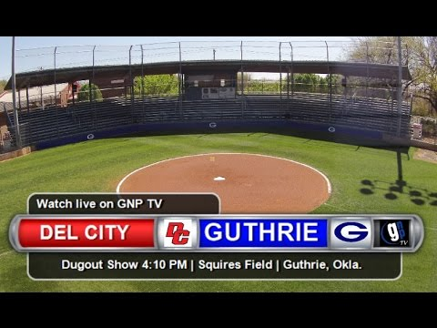 Watch Live: Guthrie Baseball at Del City