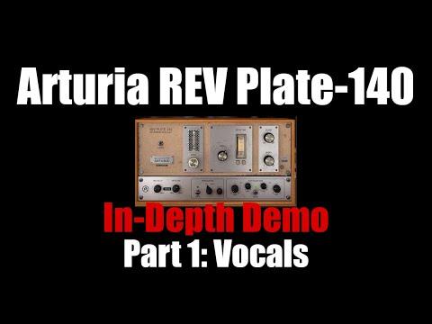 Arturia REV Plate-140 In-Depth Demo Part 1: Vocals