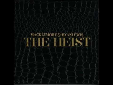 Make the Money - Macklemore & Ryan Lewis - The Heist
