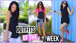 OUTFITS OF THE WEEK! SUMMER 2017