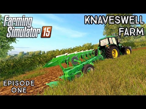 Let's Play Farming Simulator 2015 | Knaveswell Farm | Episode 1