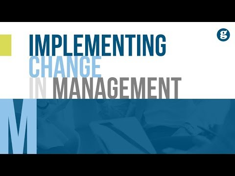Implementing Change in