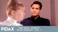 Pidax - Time Trax - Zurück in die Zukunft, Vol. 1 (1993, TV-Serie)