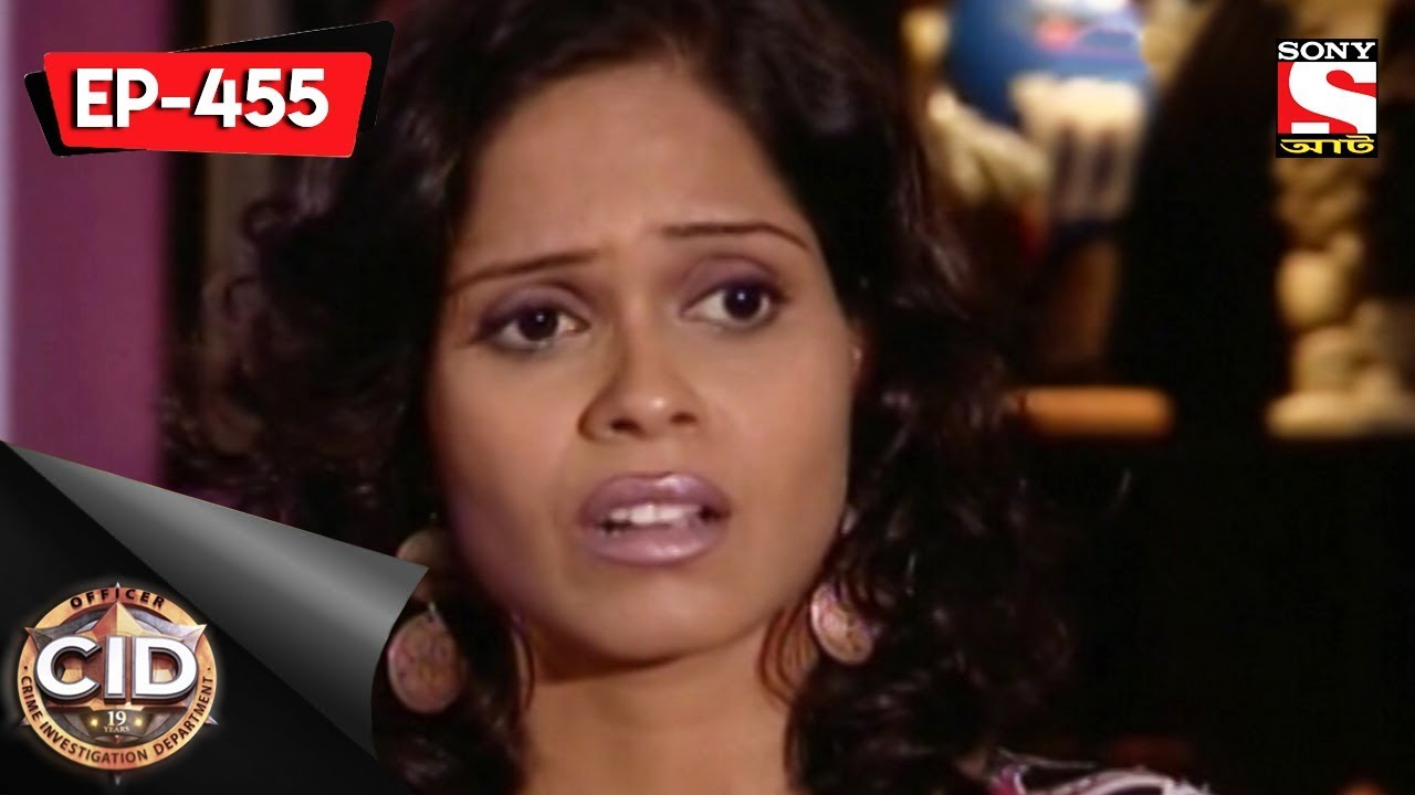 Download CID (Bengali) Ep 455 - The Case Of The Scandalous Murder - 6th August, 2017