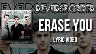 Watch Reverse Order Erase You video