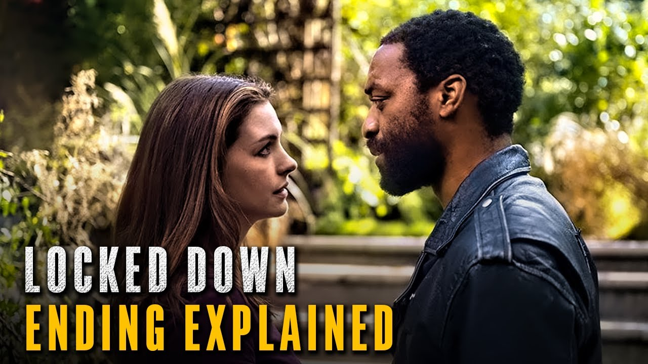 Download Locked Down Movie Ending Explained