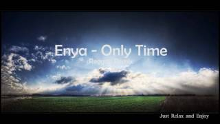 Enya - Only Time (Chill Remix) HD