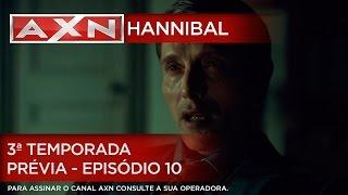 Hannibal - 3ª Temporada - Prévia - Episódio 10