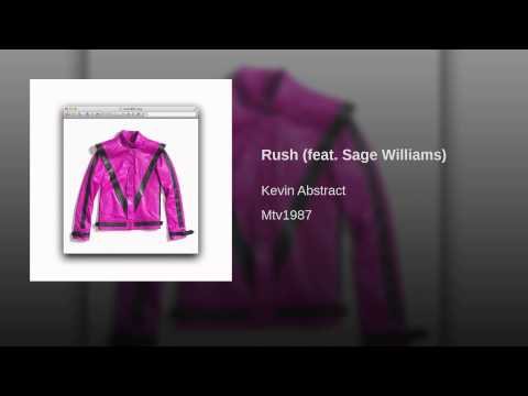 Rush (feat. Sage Williams)