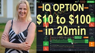 IQ Option - How I reached $100 from $10 deposit in 20 minutes