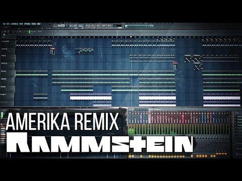 Rammstein - Amerika Remix (FL Studio)