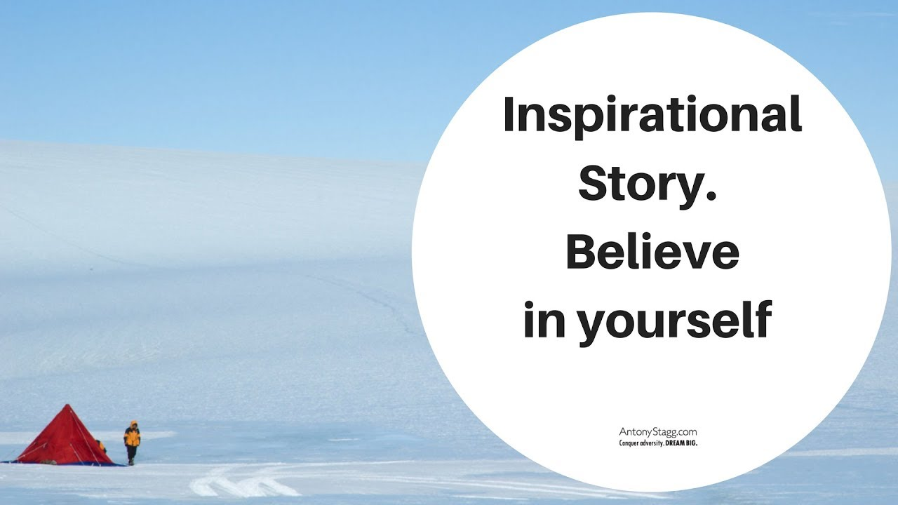 Inspirational Story - Believe in yourself - YouTube