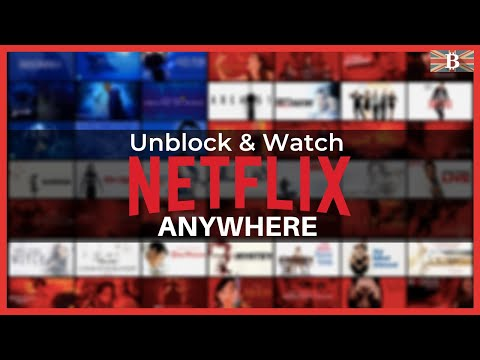 How To Watch American Netflix From Anywhere 2020
