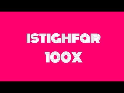 istighfar 100X