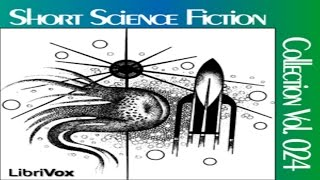 Short Science Fiction Collection #24