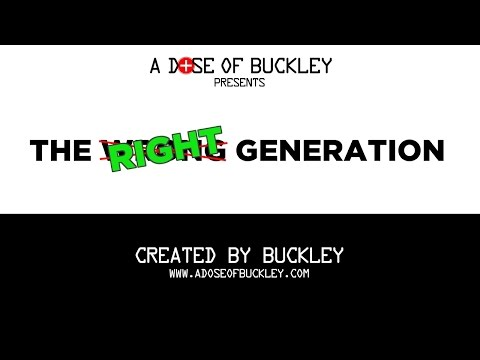 The Right Generation - A Dose of Buckley