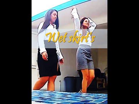 Wet skirts