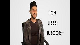 ICH LIEBE HUZOOR (atba) | Emotionen von Ahmadi Muslimen