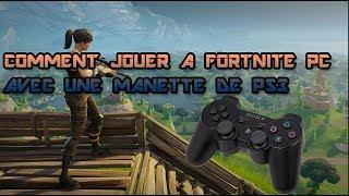 TUTO : COMMENT JOUER A FORTNITE PC AVEC UNE MANETTE DE PS3