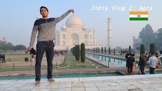 INDIA VLOG 2: AGRA & TAJ MAHAL| больше красивых мест в Индии