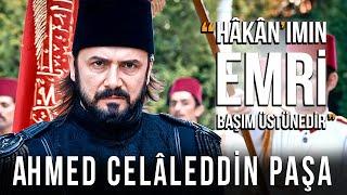 Ahmed Celaleddin Paşa Ölüyor mu?