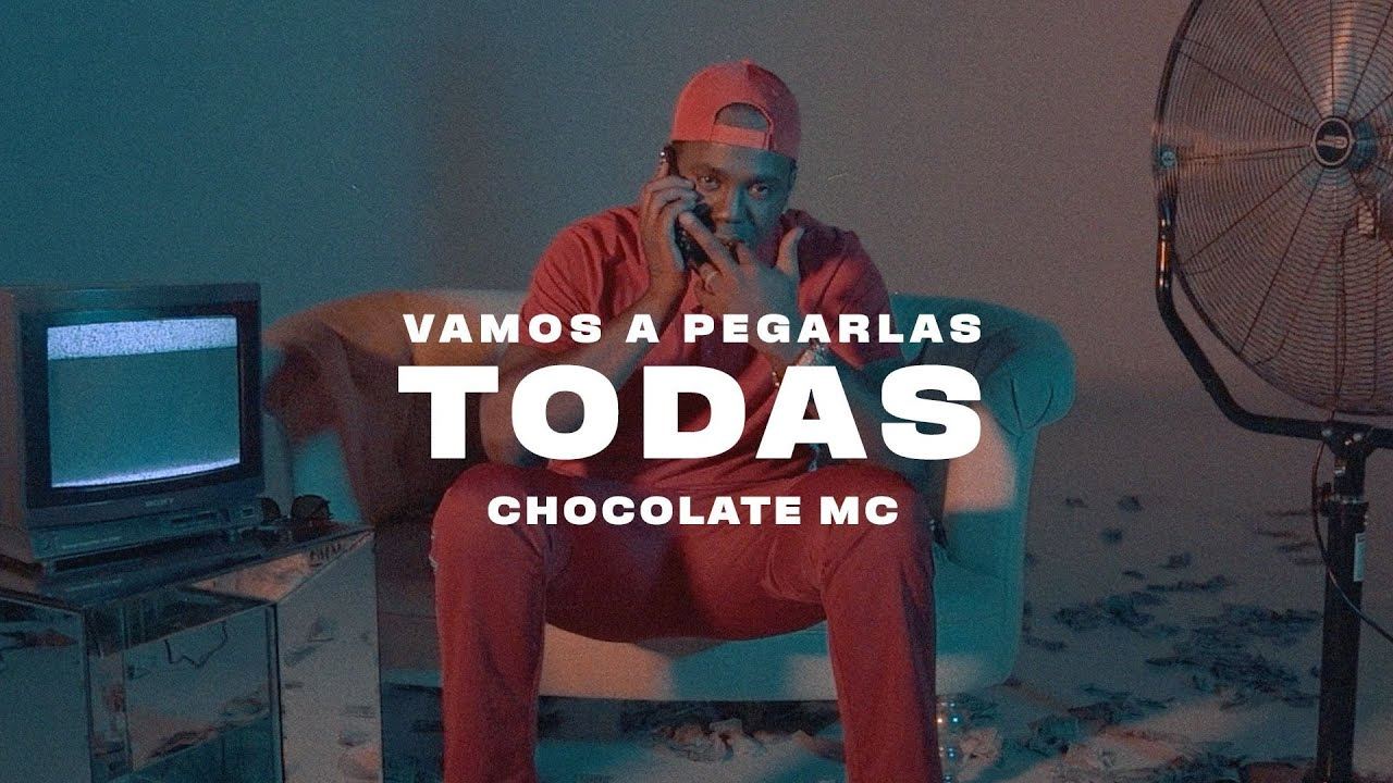 Chocolate Mc - Voy a Pegarlas Todas (Video Oficial)
