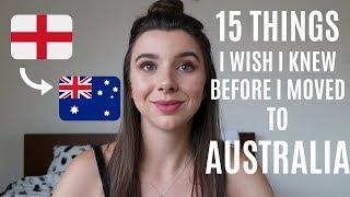 15 Things I Wish I Knew Before Moving To Australia