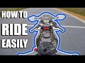 How to EASILY Ride A Motorcycle!!!
