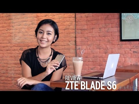 ZTE Blade S6 - Review Indonesia